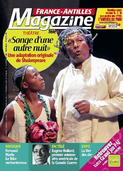 FRANCE-ANTILLES magazine - Le songe d'une autre nuit - Kokolampoe - Compagnie KS and CO